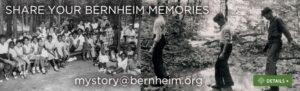 Share Your Bernheim Memories