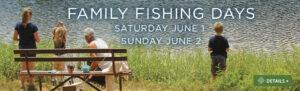 Family Fishing Days