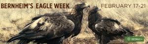 Announcing Eagle Week at Bernheim 2020